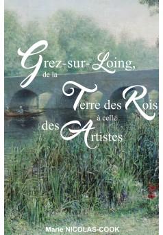 Grez-sur-Loing, de la terre des Rois à celle des Artistes - Couverture de livre auto édité