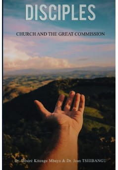 DISCIPLES- CHURCH-& THE GREAT COMMISSION