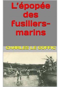 l'épopée des fusiliers marins - Couverture Ebook auto édité