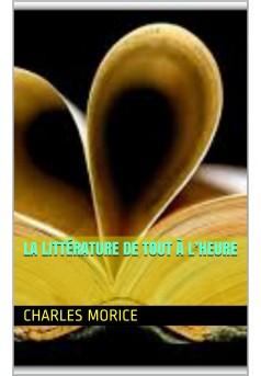 la littérature de tout a l 'heure - Couverture Ebook auto édité