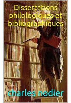 DISSERTATIONS PHILOLOGIQUES ET BIBLIOGRAPHIQUES - Couverture Ebook auto édité