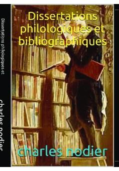 DISSERTATIONS PHILOLOGIQUES ET BIBLIOGRAPHIQUES - Couverture de livre auto édité