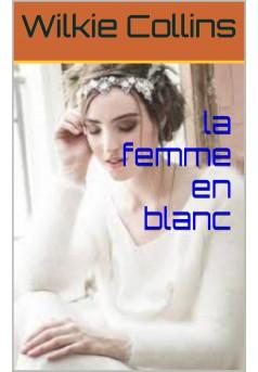 LA FEMME EN BLANC  - Couverture Ebook auto édité