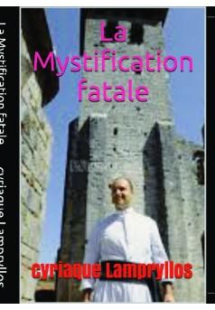 la mystification fatale  - Couverture de livre auto édité