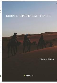 BIRIBI DICISPLINE MILITAIRE  - Couverture de livre auto édité