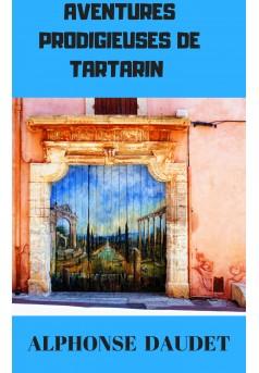AVENTURES  PRODIGIEUSES  DE TARTARIN - Couverture Ebook auto édité