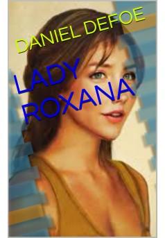 LADY ROXANA  - Couverture Ebook auto édité