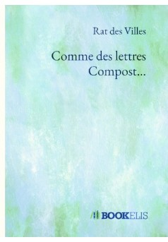 Comme des lettres Compost...