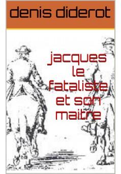 jacques le fataliste et son maitre  - Couverture Ebook auto édité