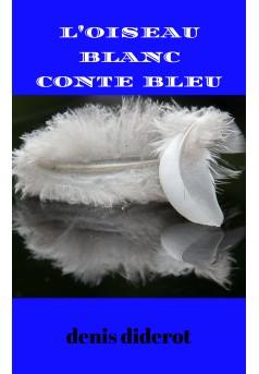 l oiseau blanc conte bleu  - Couverture Ebook auto édité