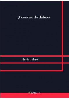3 oeuvres de diderot - Couverture de livre auto édité