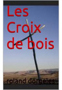 la croix de bois  - Couverture Ebook auto édité