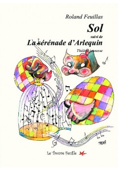 Sol / La sérénade d'Arlequin - Couverture de livre auto édité