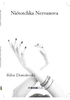 Niétotchka Nezvanova  - Couverture de livre auto édité