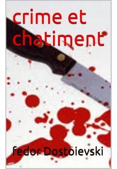 crime et chatiment  - Couverture Ebook auto édité