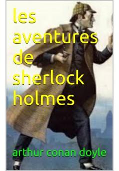 les aventures de sherlock holmes - Couverture Ebook auto édité