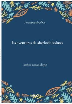 les aventures de sherlock holmes - Couverture de livre auto édité