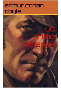 un crime étrange  - Couverture Ebook auto édité