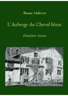 Couverture du livre autoédité L'Auberge du Cheval blanc