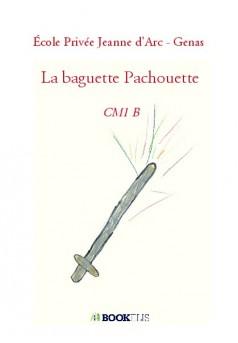 La baguette Pachouette