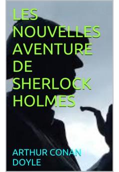 nouvelles aventure de sherlock holmes  - Couverture Ebook auto édité