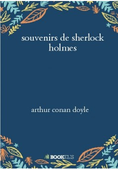 souvenirs de sherlock holmes  - Couverture de livre auto édité
