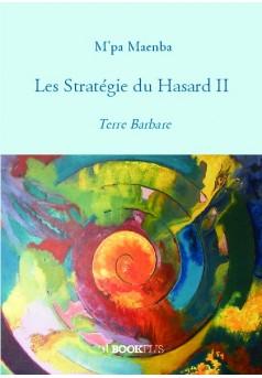 Les Stratégie du Hasard II - Couverture de livre auto édité