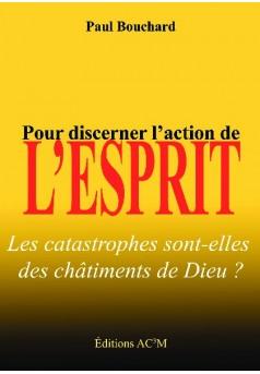 Pour discerner l'action de l'Esprit