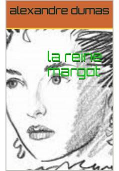 la reine margot - Couverture Ebook auto édité