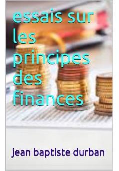 essais sur les principes des finances  - Couverture Ebook auto édité
