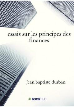 essais sur les principes des finances  - Couverture de livre auto édité