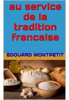 au service de la tradition française  - Couverture Ebook auto édité