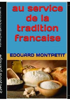au service de la tradition française  - Couverture de livre auto édité