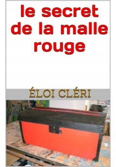 le secret de la malle rouge  - Couverture Ebook auto édité