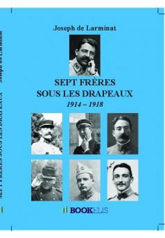 Sept frères sous les drapeaux - Couverture de livre auto édité