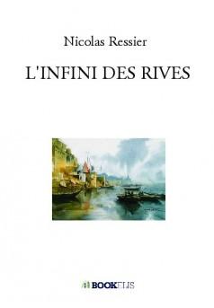 L'INFINI DES RIVES