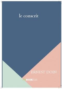 le conscrit - Couverture de livre auto édité