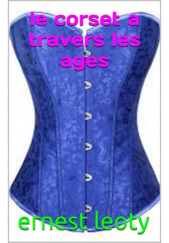 le corset a travers les ages - Couverture Ebook auto édité