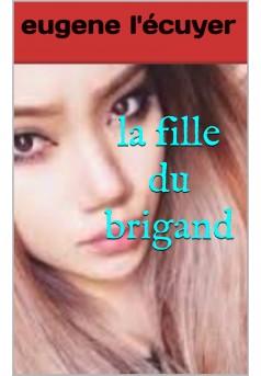 la fille du brigand - Couverture Ebook auto édité