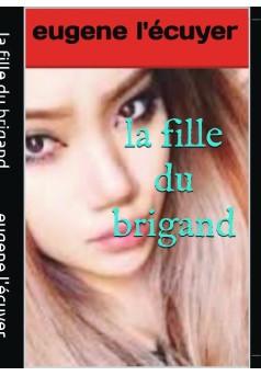 la fille du brigand - Couverture de livre auto édité