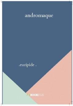 andromaque - Couverture de livre auto édité