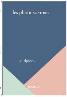 les phoinissiennes - Couverture de livre auto édité