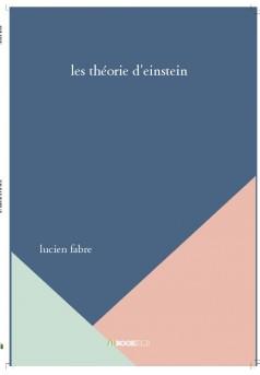 les théorie d'einstein - Couverture de livre auto édité