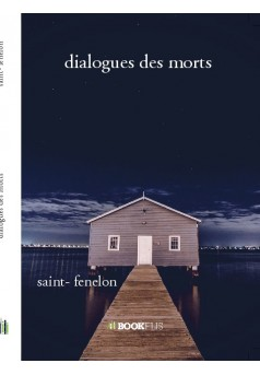 dialogues des morts  - Couverture de livre auto édité