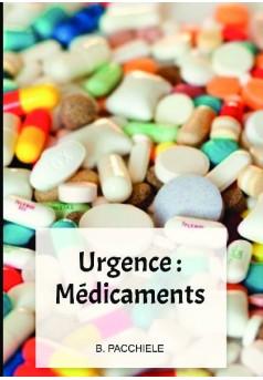 Urgence : Médicaments  - Couverture de livre auto édité