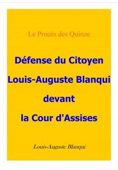 Défense du citoyen Blanqui devant la cour d'assises - Couverture Ebook auto édité