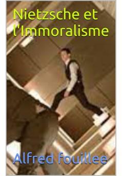Nietzsche et l'immoralisme - Couverture Ebook auto édité
