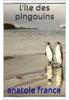 l'île des pingouins  - Couverture Ebook auto édité