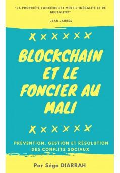 La Blockchain dans la prévention et la gestion des conflits sociaux au Mali - Couverture Ebook auto édité