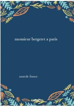 monsieur bergeret a paris  - Couverture de livre auto édité